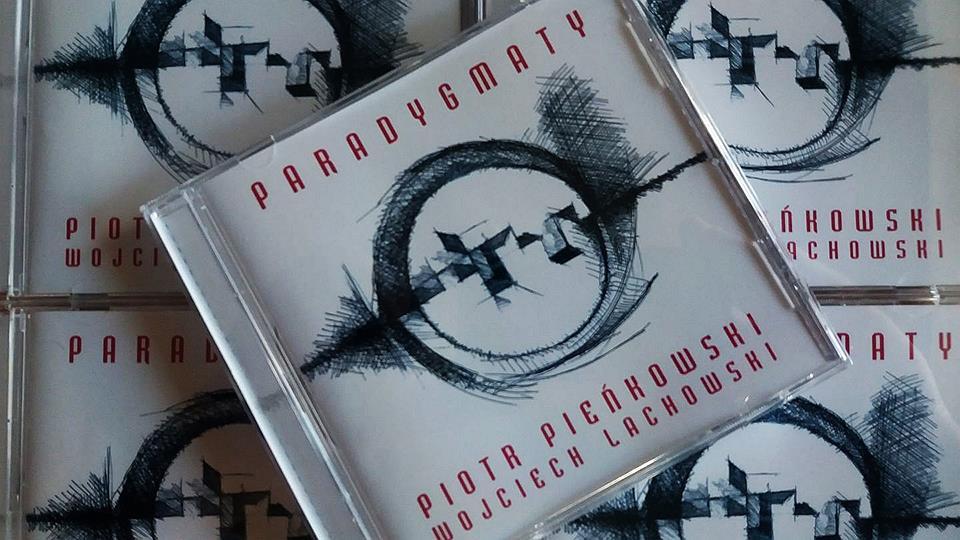 Okładka płyty Piotra Pieńkowskieg o i Wojtka Lachowskiego pt.Paradygmaty