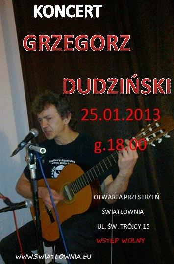 Plakat z napisami Koncert Grzegorz Dudziński.