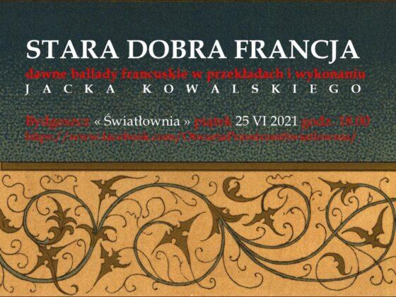 plakat wydarzenia napisy Atara dobra Francja koncert jacka Kowalskiego