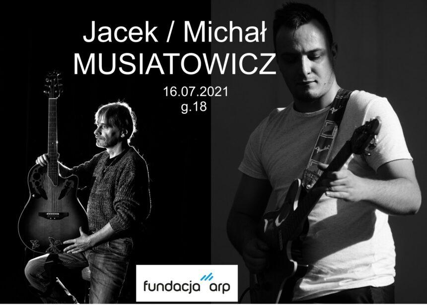 dwóch gitarzystów , ojciec Jacek i syn Michał